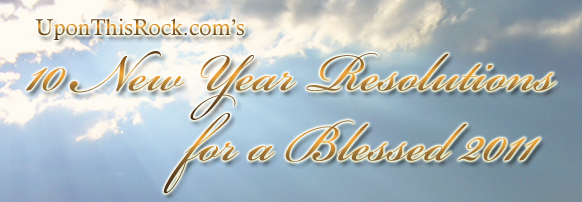10 New Year Resolutions for a Blessed 2011 – Get More Involved